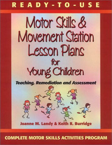 9780130139436: Ready to Use Motor Skills & Movement Station Lesson Plans for Young Children