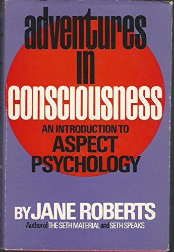 9780130139535: Adventures in Consciousness: An Introduction to Aspect Psychology