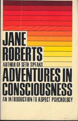 9780130139610: Adventures in Consciousness: An Introduction to Aspect Psychology