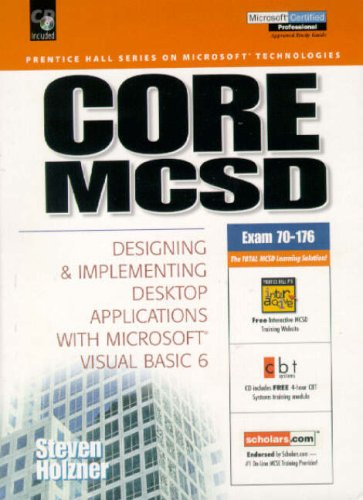 9780130139887: Core MCSD: Designing and Implementing Desktop Applications with Visual Basic 6 (Prentice Hall series on Microsoft technologies)