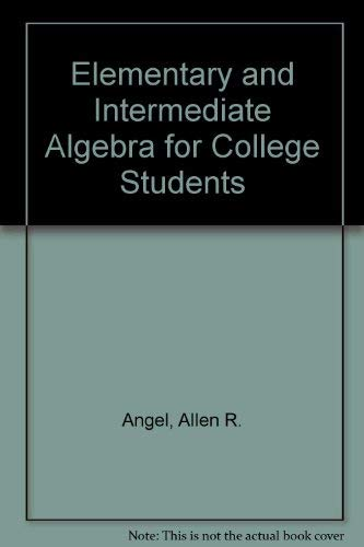 9780130139917: Elementary and Intermediate Algebra for College Students