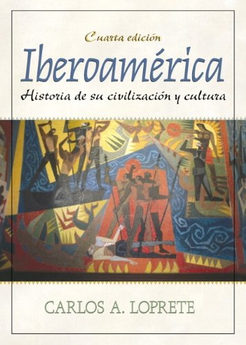 9780130139924: Iberoamerica: Historia de su Civilizacion y Cultura (Myspanishkit)