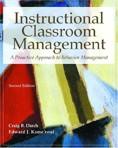 9780130139931: Instructional Classroom Management: A Proactive Approach to Behavior Management (2nd Edition)