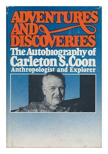 9780130140272: Adventures and discoveries: The autobiography of Carleton S. Coon