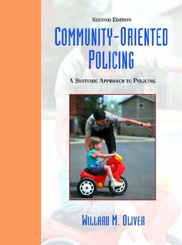 9780130141101: Community Oriented Policing: A Systemic Approach to Policing (2nd Edition)