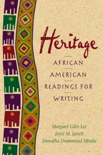 Heritage: African American Readings for Writers (Paperback): Margaret Giles Lee,