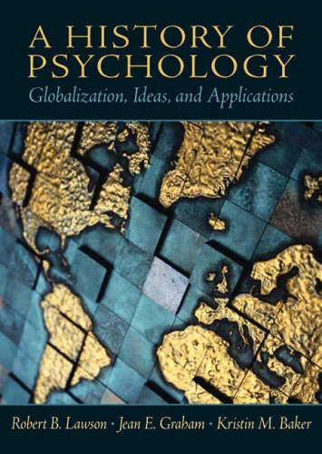 9780130141231: A History of Psychology: Globalization, Ideas, and Applications