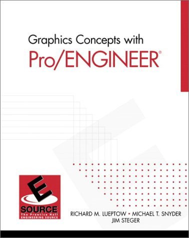 9780130141545: Graphics Concepts with Pro/ENGINEER