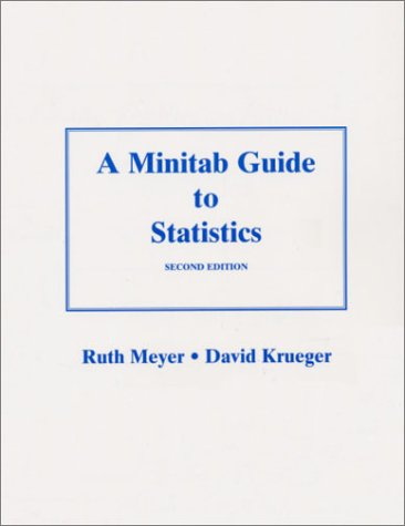 9780130141569: A MINITAB Guide to Statistics (2nd Edition)