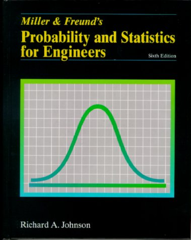 9780130141583: Miller and Freund's Probability and Statistics for Engineers (6th Edition)