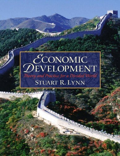 9780130141613: Economic Development: Theory and Practice for a Divided World