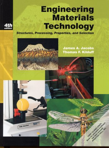 9780130142801: Engineering Materials Technology:Structures, Processing, Properties and Selection