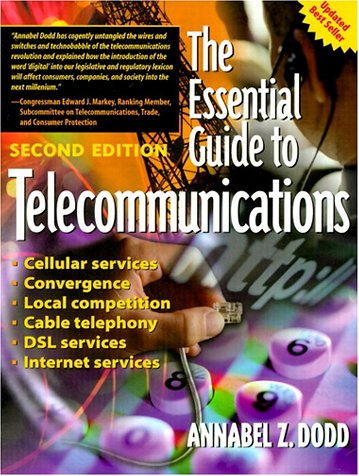 the essential guide to telecommunications by dodd annabel z abebooks rh abebooks co uk the essential guide to telecommunications 4th edition pdf the essential guide to telecommunications by annabel z. dodd