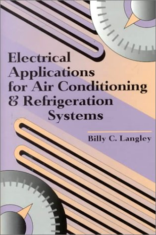 9780130143075: Electrical Applications for Air Conditioning and Refrigeration Systems