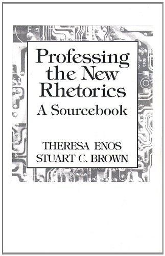 9780130143174: Professing the New Rhetorics: A Sourcebook