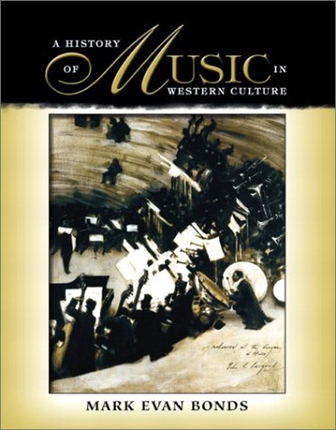 9780130143204: A History of Music in Western Culture
