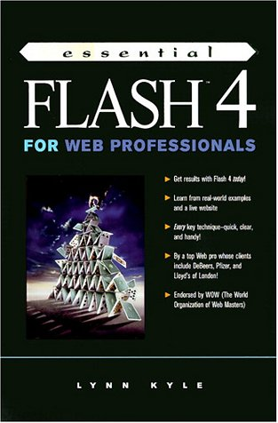 9780130143273: Essential Flash 4 for Web Professionals
