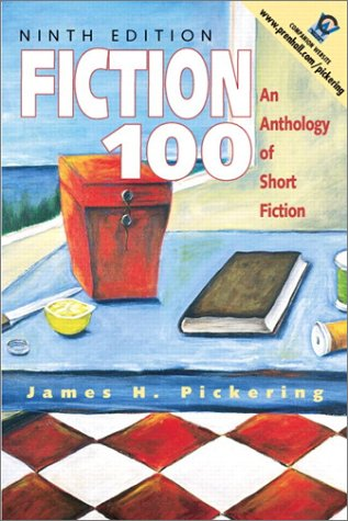 9780130143280: Fiction 100: An Anthology of Short Fiction (9th Edition)