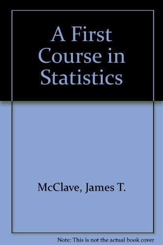 9780130143600: A First Course in Statistics