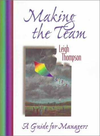 9780130143631: Making the Team: A Guide for Managers