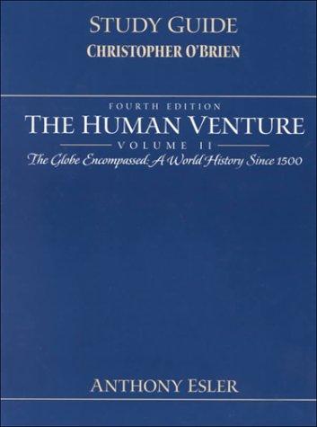 Human Venture: The Globe Encompassed, a World: Esler, Anthony