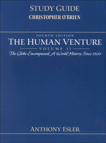 9780130144041: Human Venture: The Globe Encompassed, a World History (v. 2)