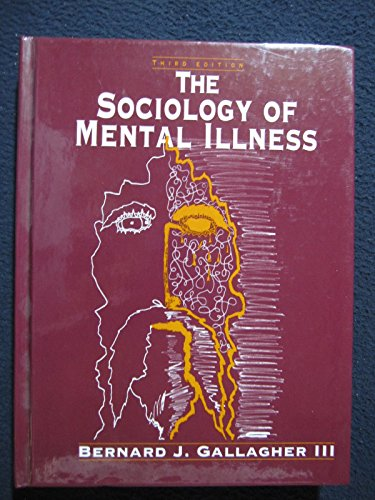9780130144089: Sociology of Mental Illness (3rd Edition)