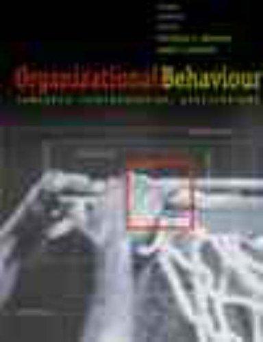 9780130144201: Organizational Behaviour: Concepts, Controversies, Applications