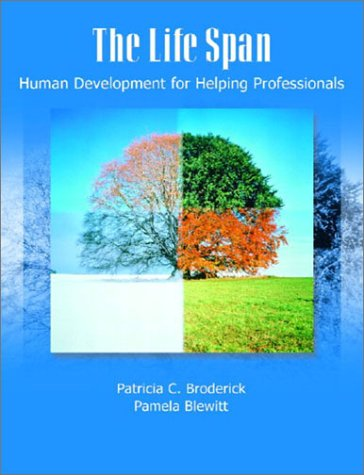 9780130144256: The Life Span: Human Development for Helping Professionals