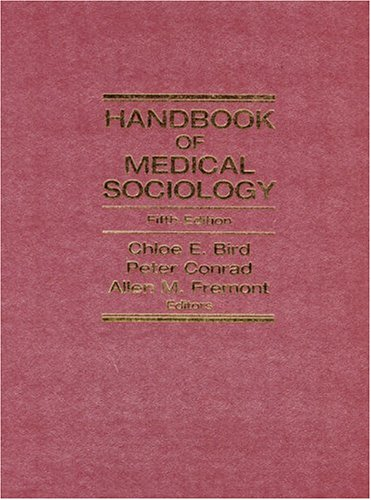 9780130144560: Handbook of Medical Sociology (5th Edition)