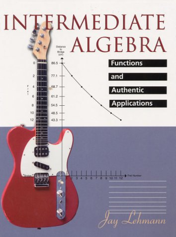 9780130144980: Intermediate Algebra Functions and Authentic Applications