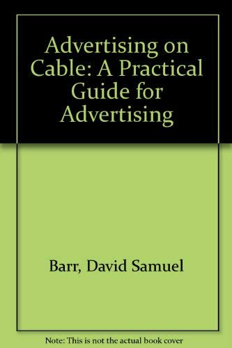 9780130145314: Advertising on Cable: A Practical Guide for Advertising