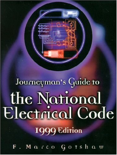 9780130145550: Journeyman's Guide to the National Electrical Code, 1999 Edition