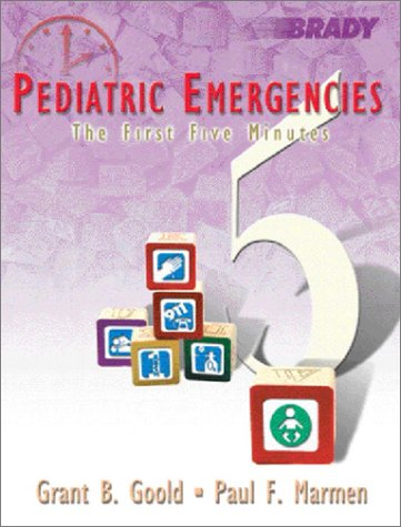 9780130145734: Pediatric Emergencies: The First Five Minutes