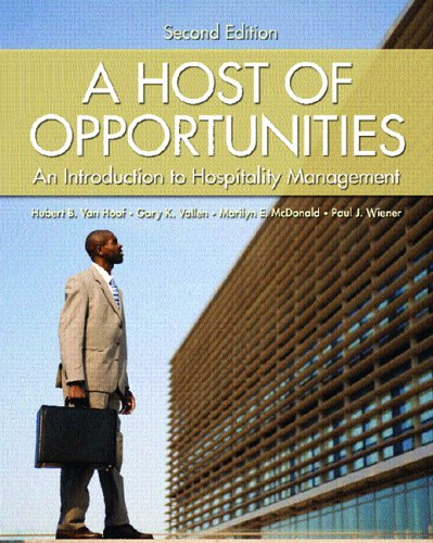 9780130145918: A Host of Opportunities: An Introduction to Hospitality Management (2nd Edition)