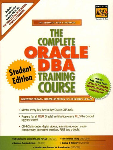 9780130146205: The Complete Oracle DBA Training Course, Student Edition