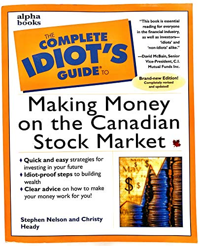 9780130146571: The Complete Idiot's Guide to Making Money on the Canadian Stock Market