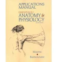 9780130146625: Essentials of Anatomy & Physiology: Applications Manual