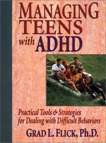 9780130148094: Managing Teens with ADHD: Practical Tools & Strategies for Dealing with Difficult Behaviors