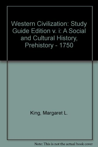 9780130148100: Western Civilization: A Social and Cultural History : Prehistory - 1750 - Vol. 1