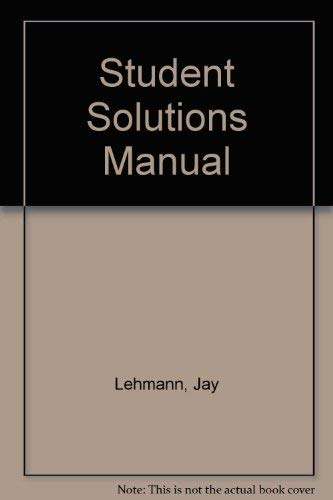 Student Solutions Manual: Jay Lehmann