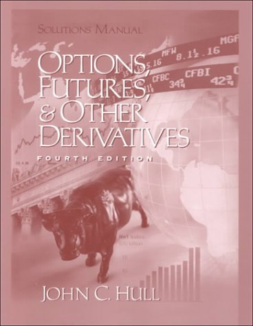 9780130148193: Solutions Manual to Options, Futures and Other Derivatives