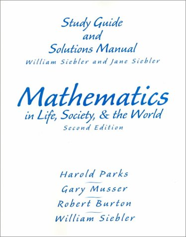 9780130149282: Mathematics in Life Society and the World: Study Guide and Solutions Manual
