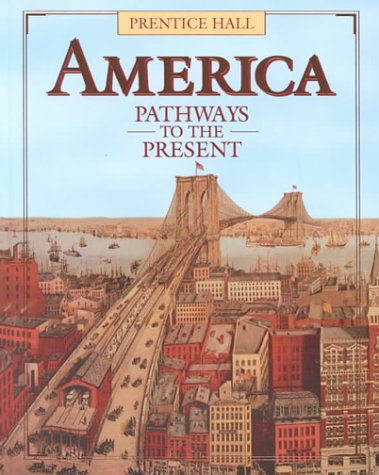 9780130149374: America Pathways to the Present