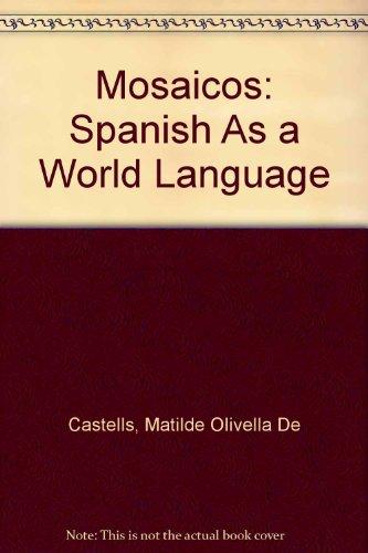9780130149404: Mosaicos: Spanish As a World Language