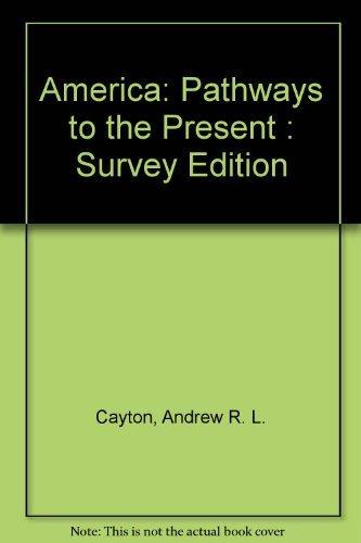 9780130149459: America : Pathways to the Present (Teacher's Edition)