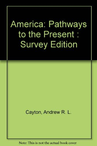AMERICA : Pathways to the Present - Teachers Edition: Prentice-Hall