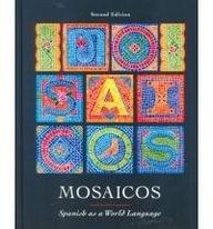 9780130149688: Mosaicos: Spanish As a World Language