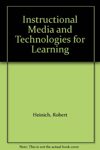 9780130150066: Instructional Media and Technologies for Learning