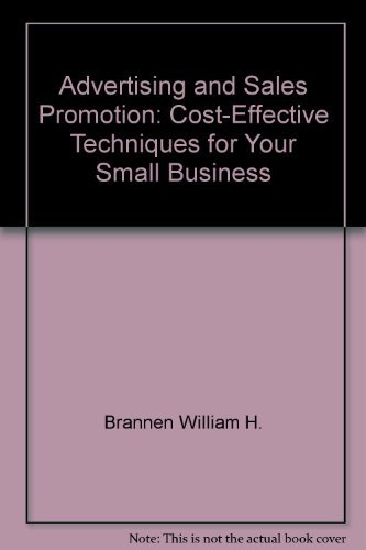 9780130150165: Advertising and sales promotion: Cost-effective techniques for your small business